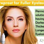 Careprost for Fuller Eyelashes